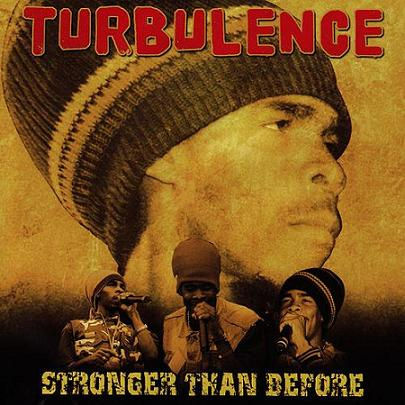 TURBULENCE / STRONGER THAN BRFORE
