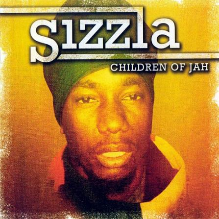 SIZZLA / CHILDREN OF JAH