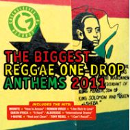 V.A./ THE BIGGEST REGGAE ONE-DROP ANTHEMS 2011