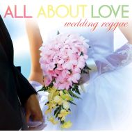 V.A./(CD)ALL ABOUT LOVE-weddin greggae-(日本盤)(KOYASHI HAIKYU)