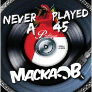 MACKA B / NEVER PLAYED A 45