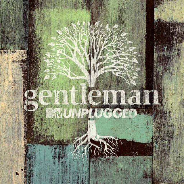 GENTLEMAN / MTV UNPLUGGED