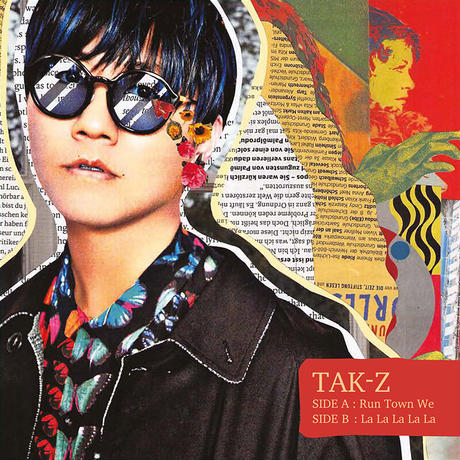 10月28日発売 TAK-Z / Run Town We / LaLaLaLaLa (EP)