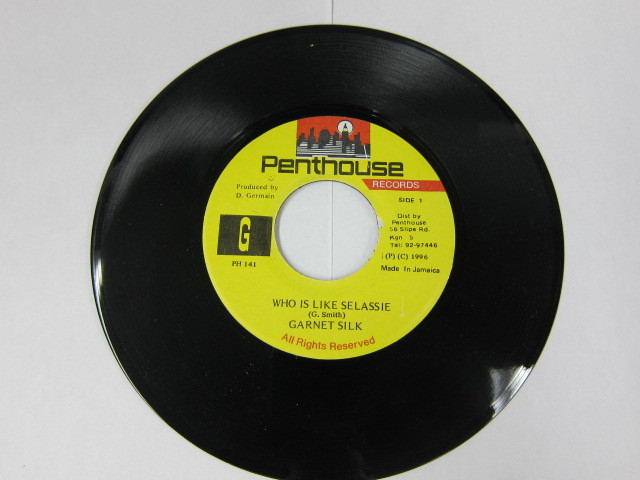 GARNET SILK / WHO IS LIKE SELASSIE / PENTHOUSE