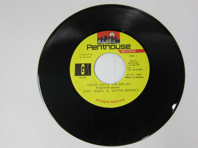 TONY REBEL & WAYNE WONDER / CROSS OVER THE BRIDGE / PENTHOUSE