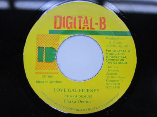 Chaka Demus / LOVE GAL PICKNEY / DIGITAL-B