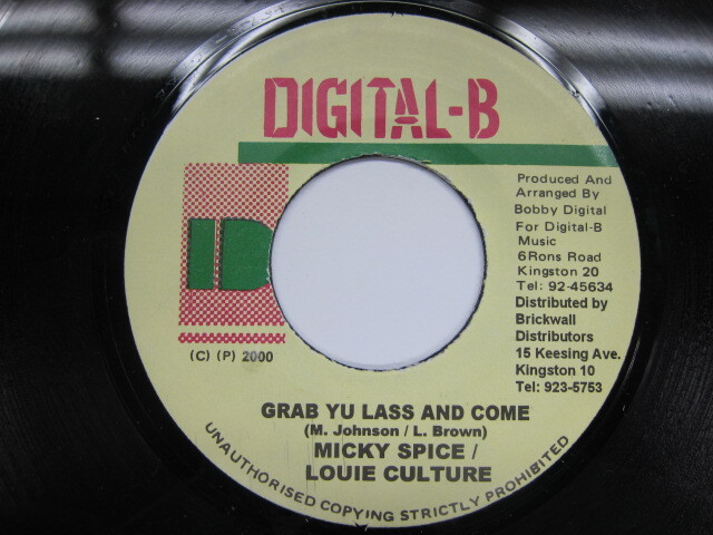 MICKY SPICE . LOUIE CULTURE / GRAB YU LASS AND COME / DIGITAL-B