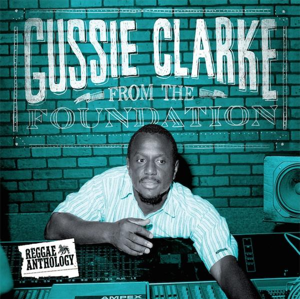 V.A. / REGGAE ANTHOLOGY -GUSSIE CLARKE FROM THE FOUNDATION- (2LP)