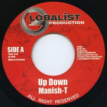 MANISH-T / UP DOWN c/w UP DOWN RIDDIM VERSION (7EP)