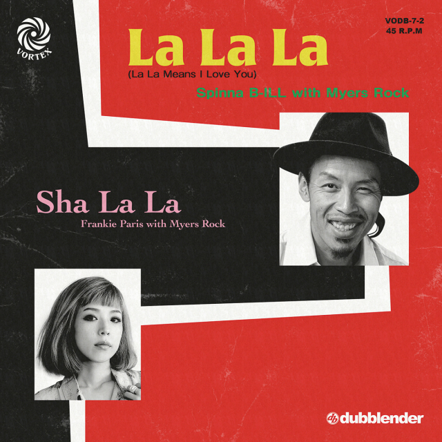Spinna B-ILL with Myers Rock / La La La (La La Means I Love You) (A SIDE) - Frankie Paris with Myers Rock / Sha La La (B SIDE)