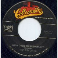 THE ESCORTS / LOOK OVER YOUR SHOULFER / COLLECTABLES