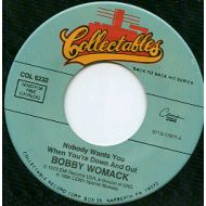 BOBBY WOMACK / NOBODY WANTS YOU / COLLECTABLES