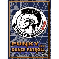 PUNKY /   STREET STRAIGHT DVD