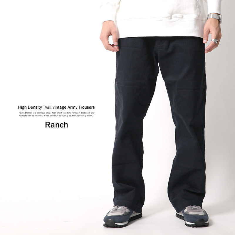 【Ranch/ランチ】高密度ツイルヴィンテージアーミートラウザー◆6353