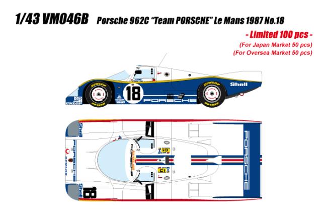 """[予約] ヴィジョン 1/43 ポルシェ 962C """"チーム ポルシェ"""" ルマン24時間 1987 NO.18 限定100台、国内販売50台 VM046B"""