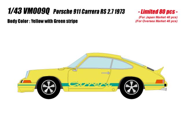 [予約] ヴィジョン 1/43 ポルシェ 911 カレラ RS2.7 1973 イエロー (限定80台、国内販売40台) VM009Q