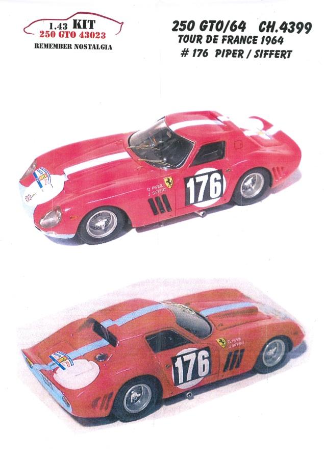 リメンバー ノスタルジア 1/43 レジンキット フェラーリ 250 GTO/64 CH.4399 ツール・ド・フランス 1964 #176 43023