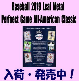 Baseball 2019 Leaf Metal Perfect Game All-American Classic Box