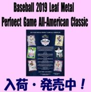 Baseball 2019 Leaf Metal Perfect Game All-American Classic Box