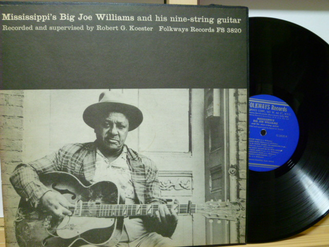 BIG JOE WILLIAMS ビッグ・ジョー・ウィリアムズ / Mississippi's Big Joe Williams and His Nine-String Guitar