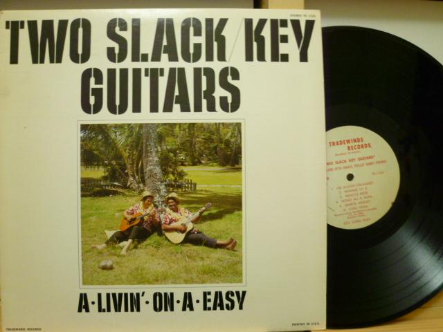 ATTA ISSACS, GABBY PAHINUI アッタ・アイザックス / Two Slack Key Guitars