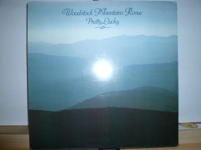 WOODSTOCK MOUNTAINS REVUE ウッドストック・マウンテン・レヴュー / Pretty Lucky