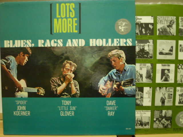 KOERNER, RAY & GLOVER コーナー、レイ&グローヴァ— / Lots More Blues,Rags and Hollers