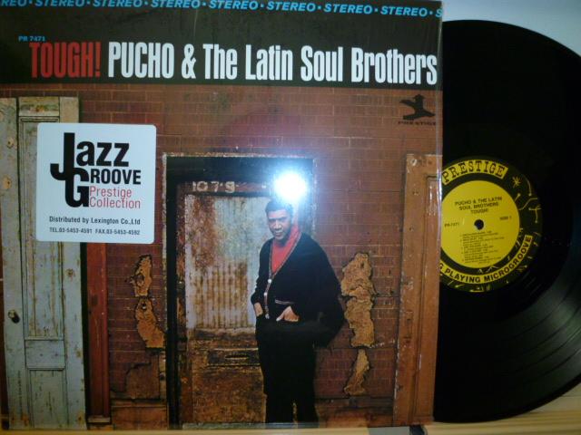 PUCHO AND THE LATIN SOUL BROTHERS プーチョ・アンド・ザ・ラテン・ソウル・ブラザーズ / Tough !