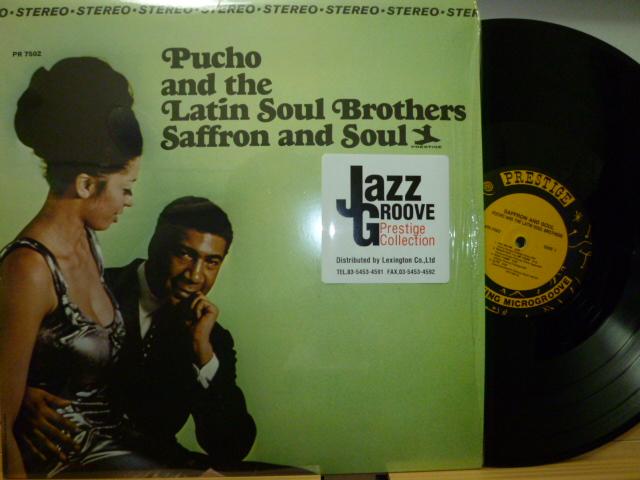PUCHO AND THE LATIN SOUL BROTHERS プーチョ・アンド・ザ・ラテン・ソウル・ブラザーズ / Saffron and Soul
