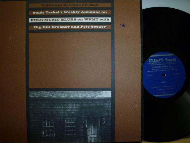 BIG BILL BROONZY AND PETE SEEGER ビッグ・ビル・ブルーンジー&ピート・シーガー / Folk Music Blues On WFMT