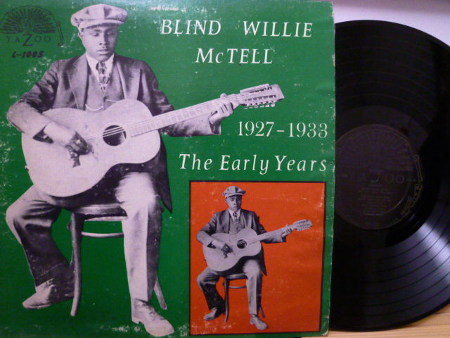 BLIND WILLIE McTELL ブラインド・ウィリー・マクテル / The Early Years (1927-1933)