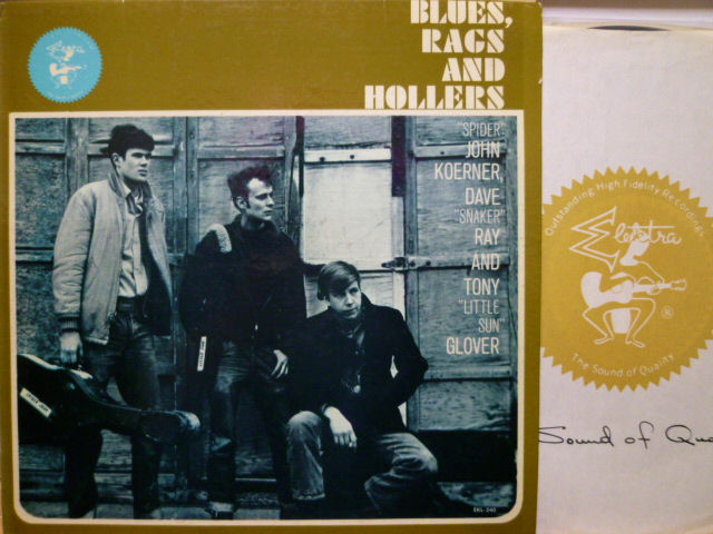 KOERNER, RAY & GLOVER コーナー、レイ&グローヴァー / Blues, Rags and Hollers