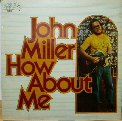 JOHN MILLER ジョン・ミラー / How About Me