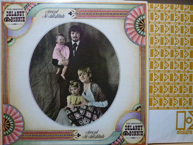 DELANEY & BONNIE デラニー&ボニー / Accept No Substitute
