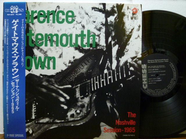 CLARENCE GATEMOUTH BROWN ゲイトマウス・ブラウン / ザ・ナッシュヴィル・セッション 1965