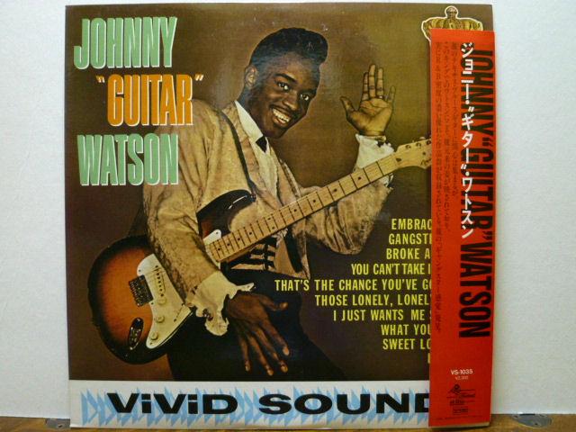 "JOHNNY  ""GUITAR"" WATSON ジョニー・""ギター""・ワトソン / ジョニー・""ギター""・ワトソン"