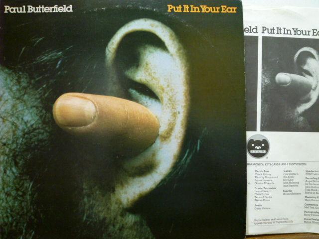 PAUL BUTTERFIELD ポール・バターフィールド / Put It In Your Ear