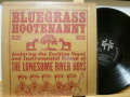 THE LONESOME RIVER BOYS ロンサム・リヴァ―・ボーイズ / Bluegrass Hootenanny