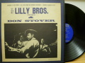 THE LILLY BROS. & DON STOVER リリー・ブラザース&ドン・ストーヴァ— / Folk Songs The Southern Mountains