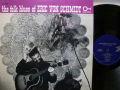 ERIC VON SCHMIDT エリック・フォン・シュミット / The Folk Blues Of Eric Von Schmidt