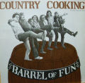 COUNTRY COOKING カントリー・クッキング / Barrel Of Fun