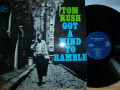 TOM RUSH トム・ラッシュ / Got A Mind To Ramble