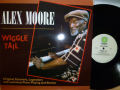 ALEX MOORE アレックス・ムーア / Wiggle Tail