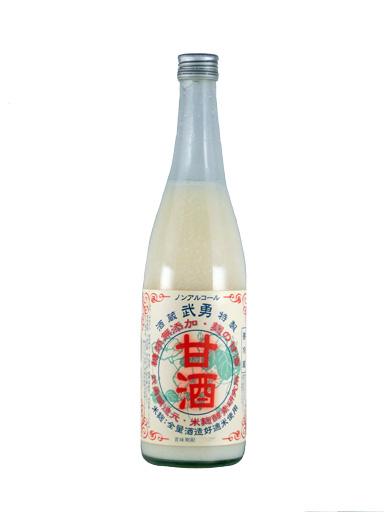 武勇 米麹甘酒 (要冷蔵) 720ml 【茨城】