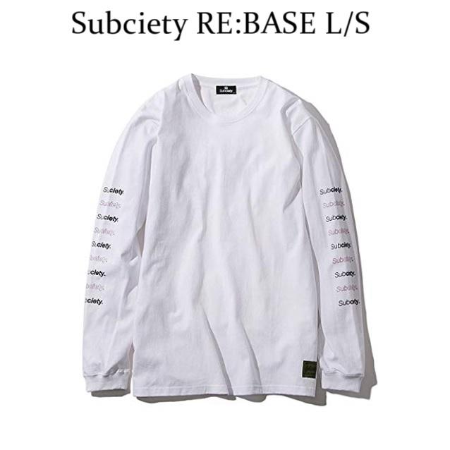 SUBCIETY サブサエティ RE:BASE L/S