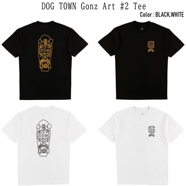 DOG TOWN ドッグタウン Gonz 2 Tee