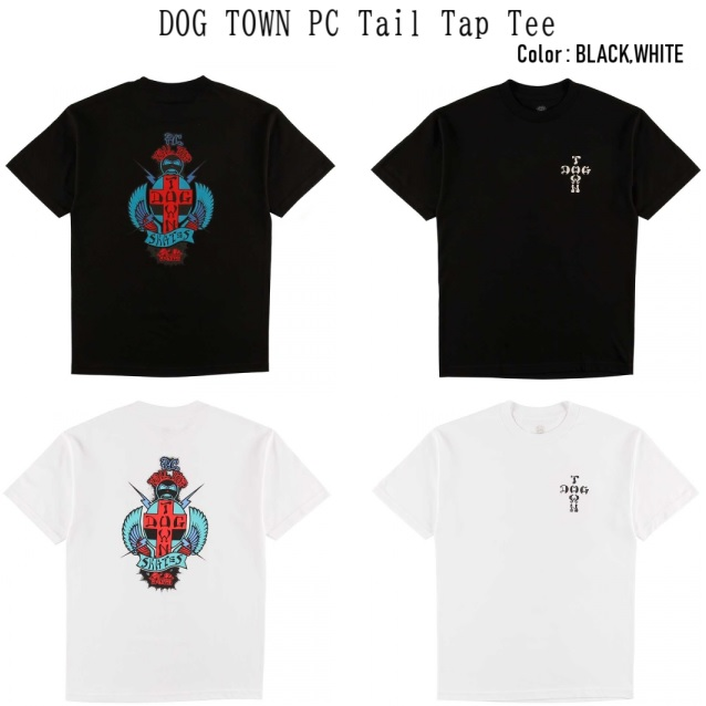 DOG TOWN ドッグタウン PC Tail Tap Tee