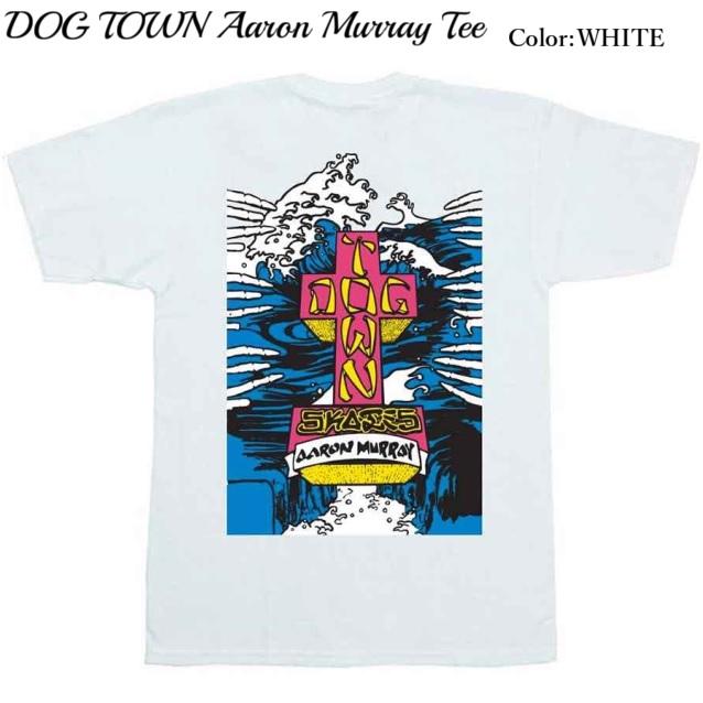 DOG TOWN ドッグタウン Aaron Murray Tee