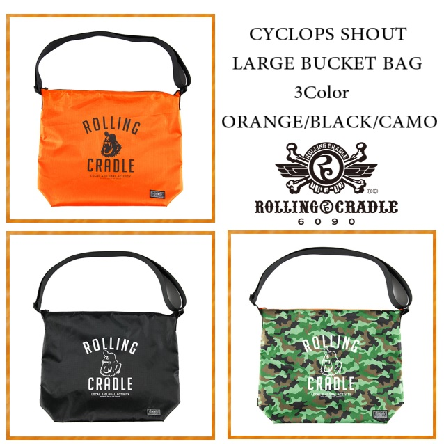 ROLLING CRADLE ローリングクレイドル CYCLOPS SHOUT LARGE BUCKET BAG