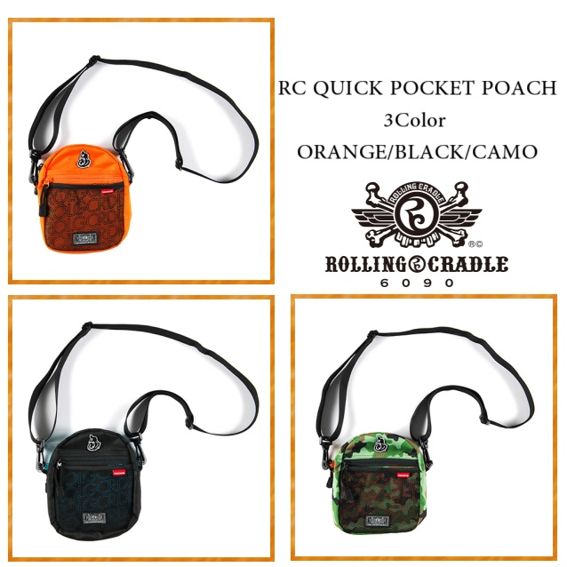 ROLLING CRADLE ローリングクレイドル RC QUICK POCKETPOACH